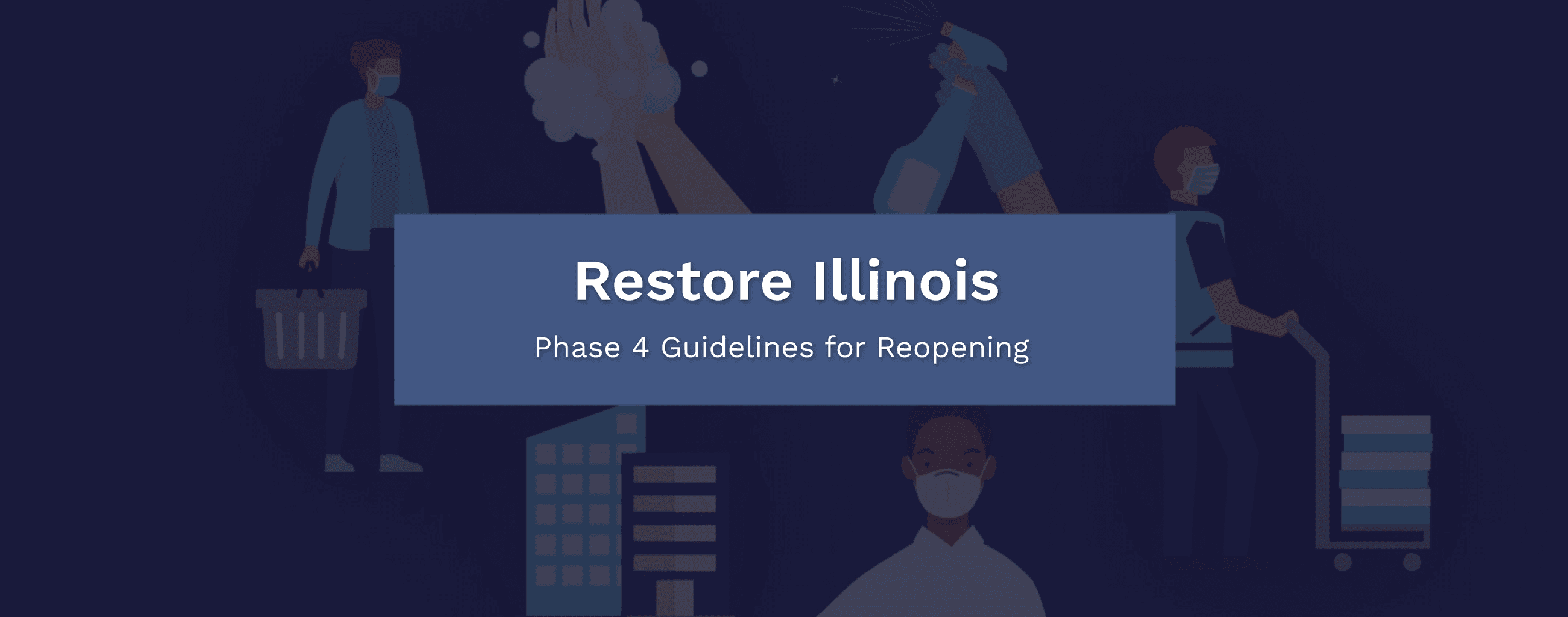 Restore Illinois Phase 4 Banner